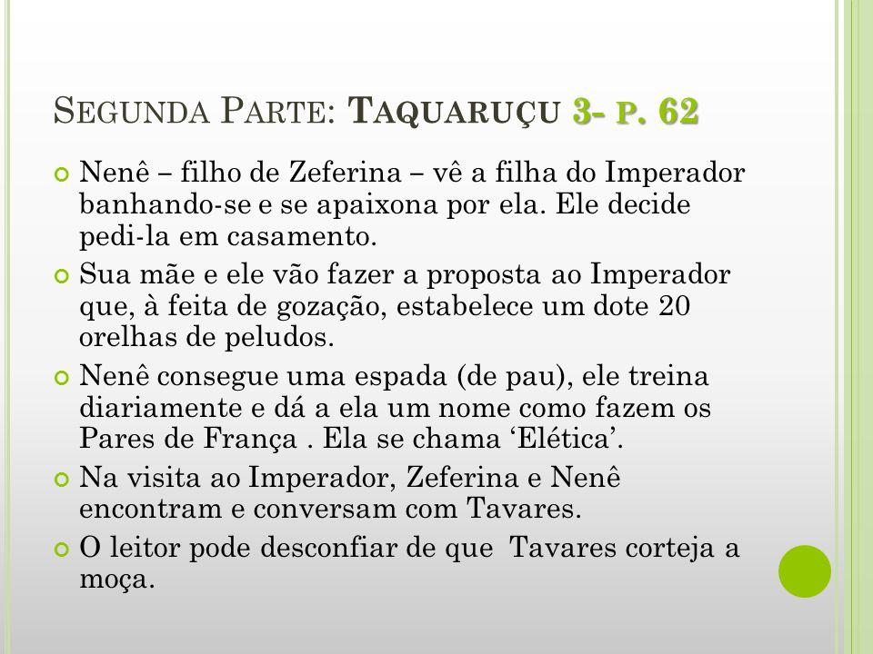 Segunda Parte: Taquaruçu 3- p. 62