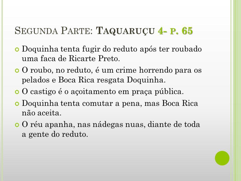 Segunda Parte: Taquaruçu 4- p. 65
