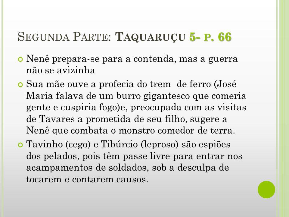 Segunda Parte: Taquaruçu 5- p. 66
