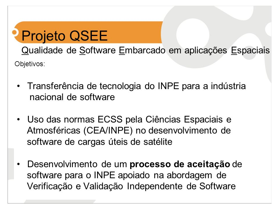 Projeto QSEE Qualidade de Software Embarcado em aplicações Espaciais