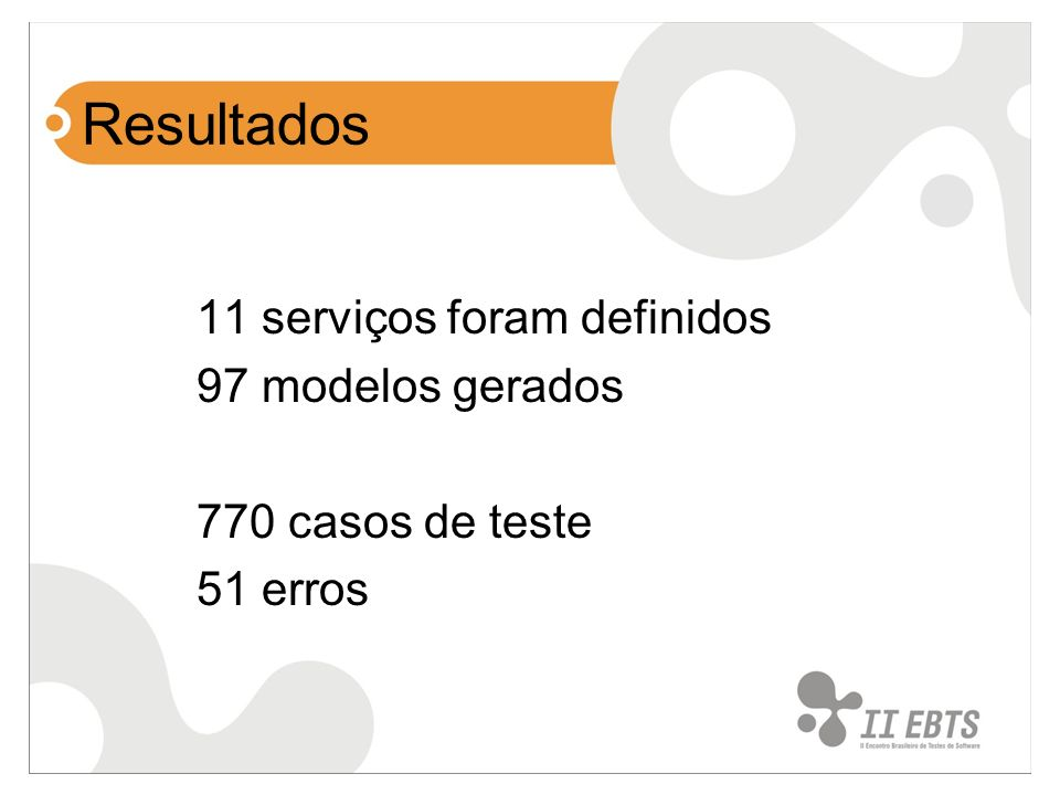 Resultados 11 serviços foram definidos 97 modelos gerados