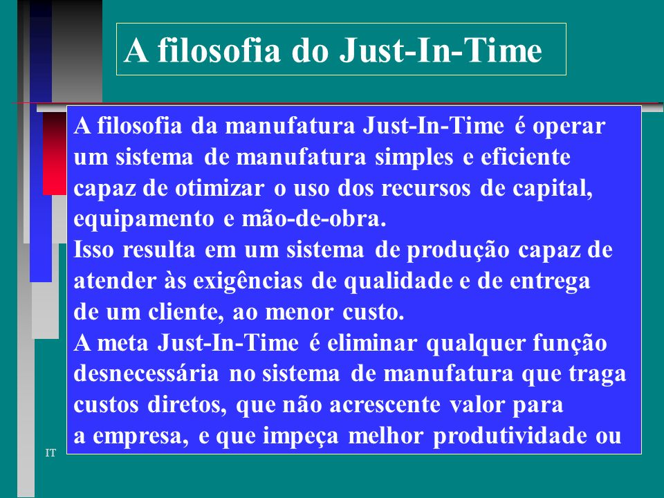 A filosofia do Just-In-Time