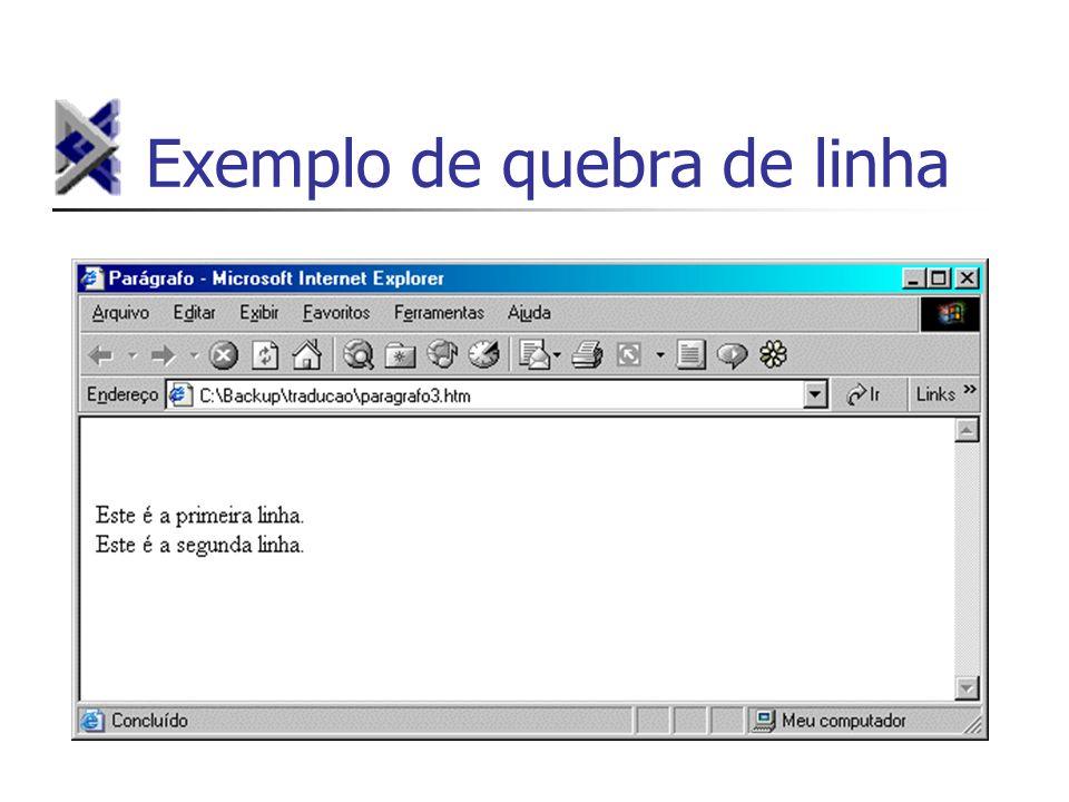 Exemplo de quebra de linha