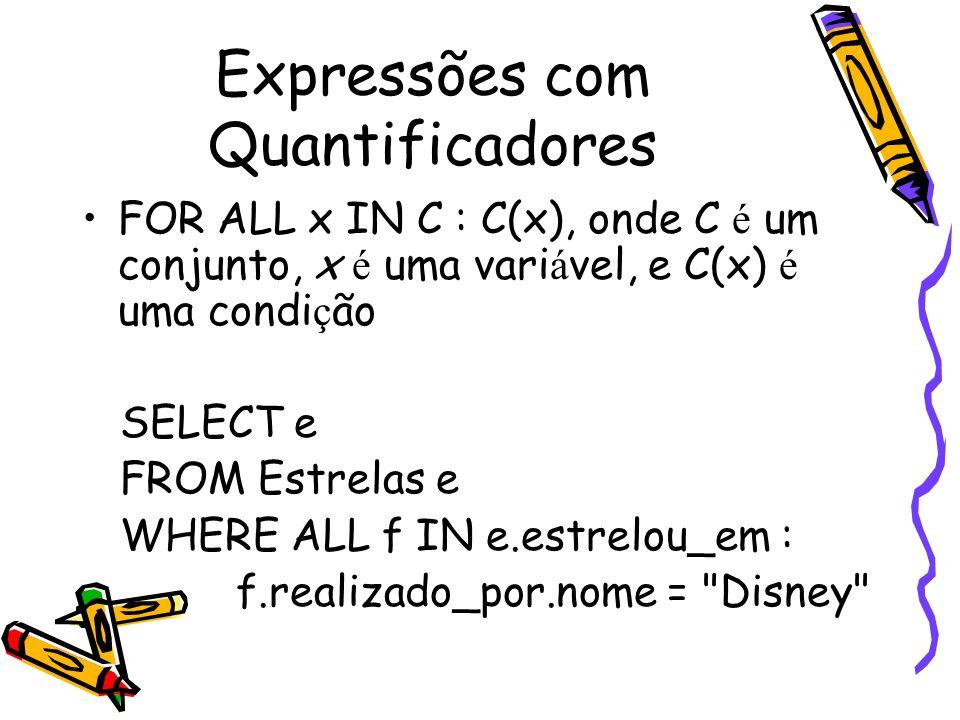 Expressões com Quantificadores