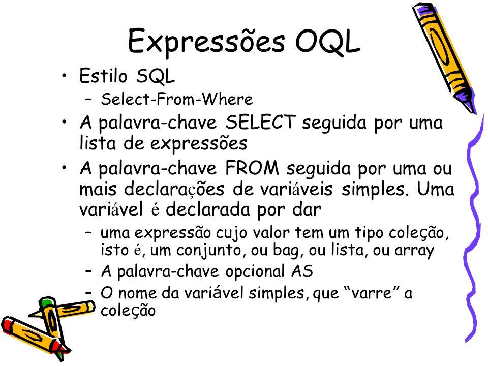 Expressões OQL Estilo SQL
