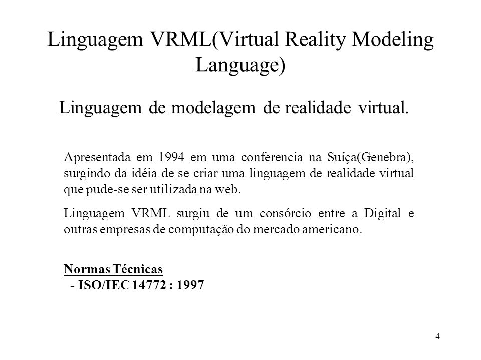 Linguagem VRML(Virtual Reality Modeling Language)