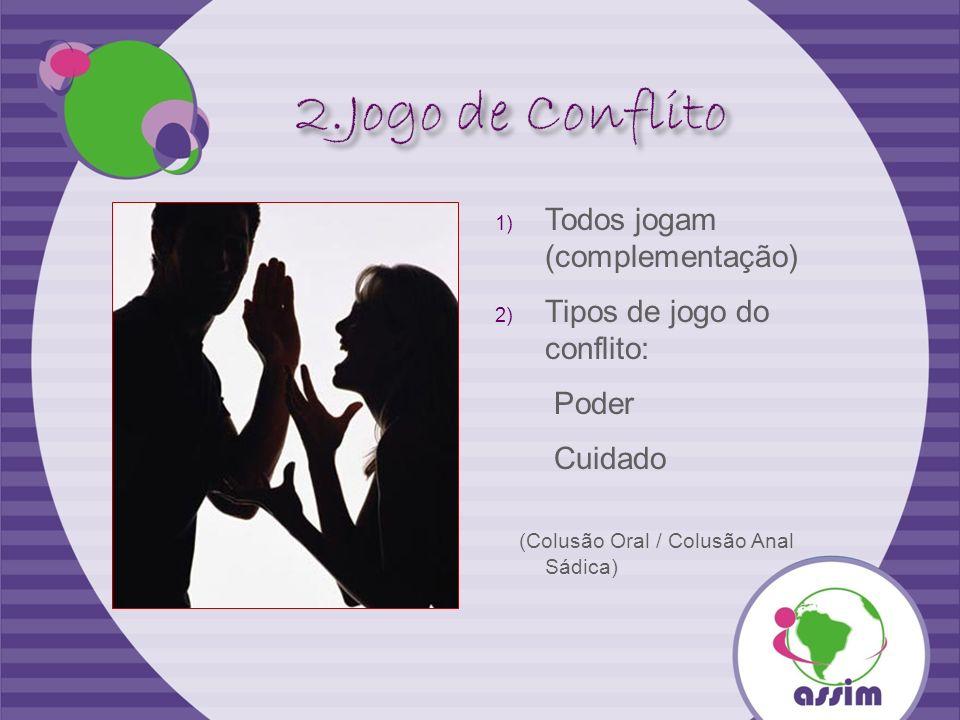 2.Jogo de Conflito Todos jogam (complementação)