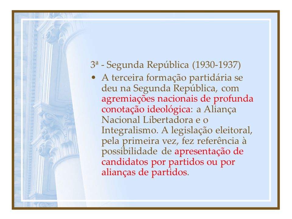 3ª - Segunda República (1930-1937)