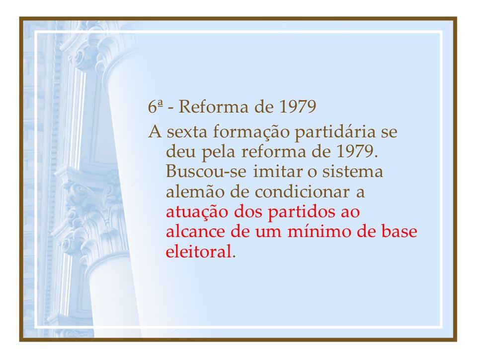 6ª - Reforma de 1979