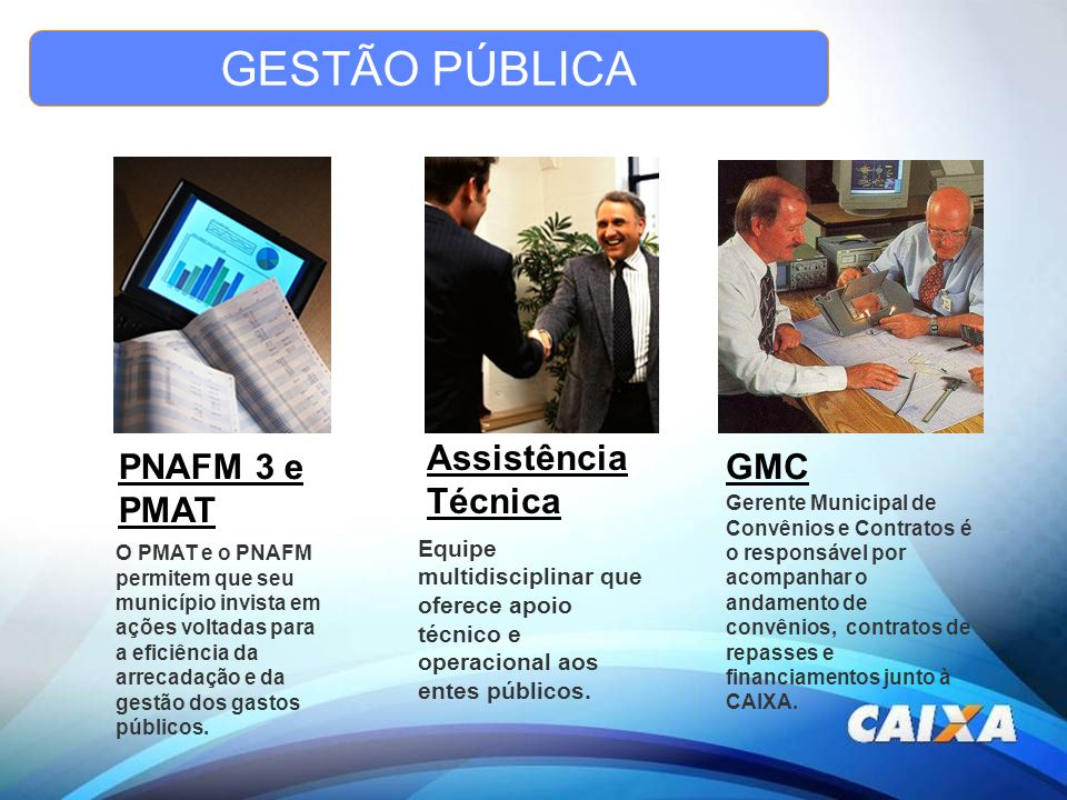GESTÃO PÚBLICA Assistência Técnica PNAFM 3 e PMAT GMC