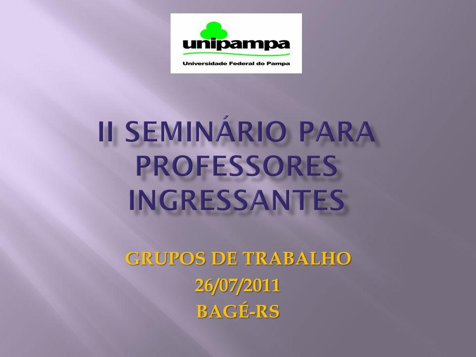 II SEMINÁRIO PARA PROFESSORES INGRESSANTES