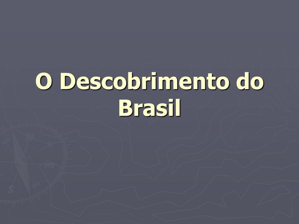 O Descobrimento do Brasil