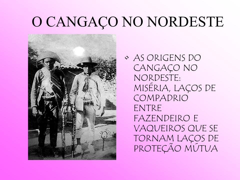 O CANGAÇO NO NORDESTE