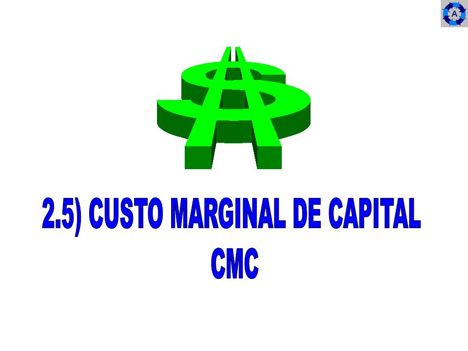 2.5) CUSTO MARGINAL DE CAPITAL