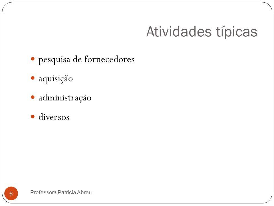 Atividades típicas pesquisa de fornecedores aquisição administração