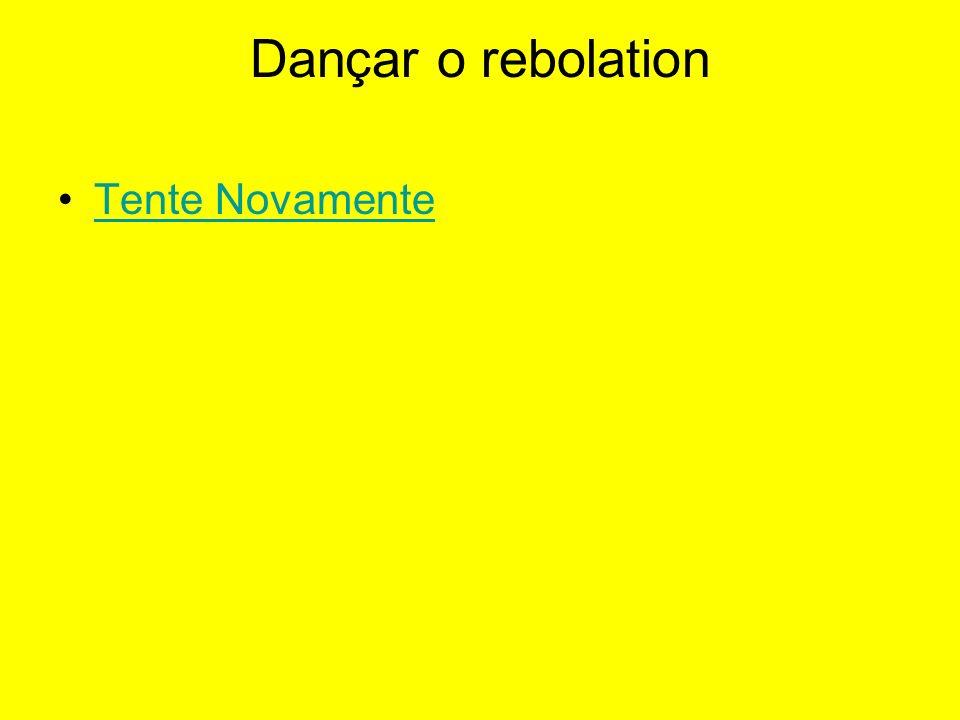 Dançar o rebolation Tente Novamente