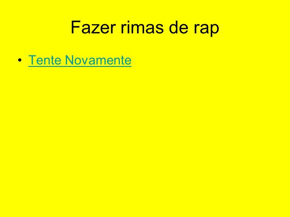 Fazer rimas de rap Tente Novamente