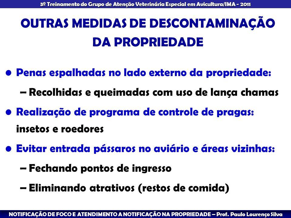 OUTRAS MEDIDAS DE DESCONTAMINAÇÃO DA PROPRIEDADE