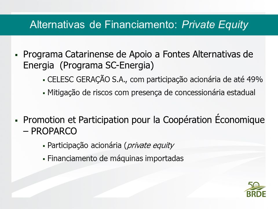 Alternativas de Financiamento: Private Equity