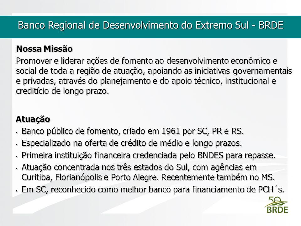 Banco Regional de Desenvolvimento do Extremo Sul - BRDE