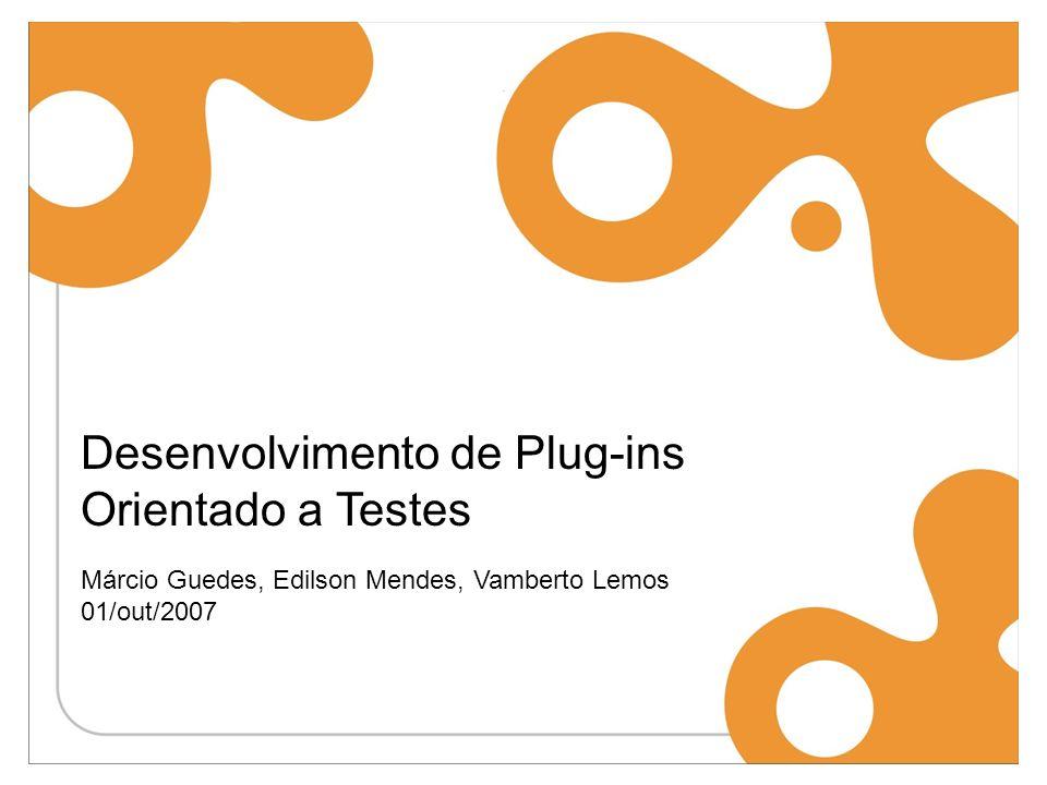 Desenvolvimento de Plug-ins Orientado a Testes