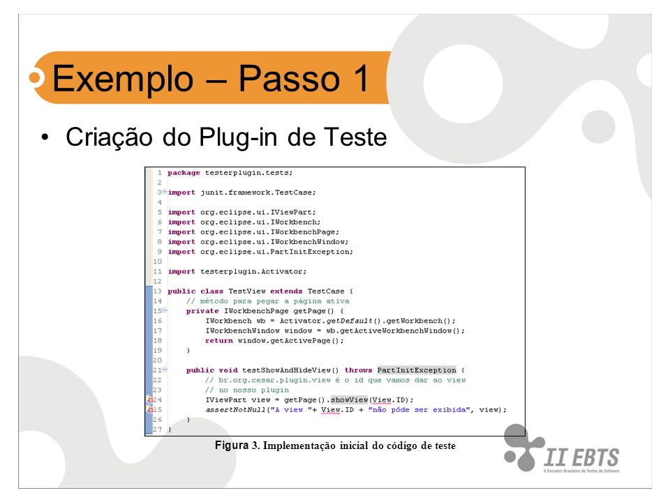 Figura 3. Implementação inicial do código de teste