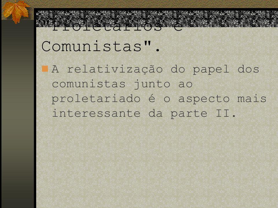 Proletários e Comunistas .