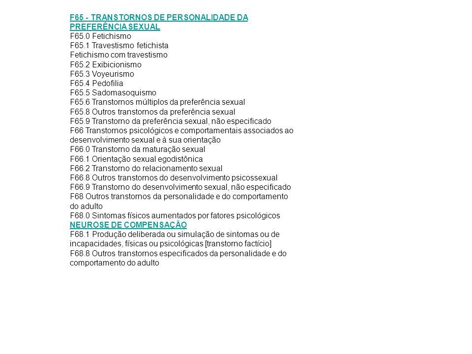 F65 - TRANSTORNOS DE PERSONALIDADE DA PREFERÊNCIA SEXUAL F65