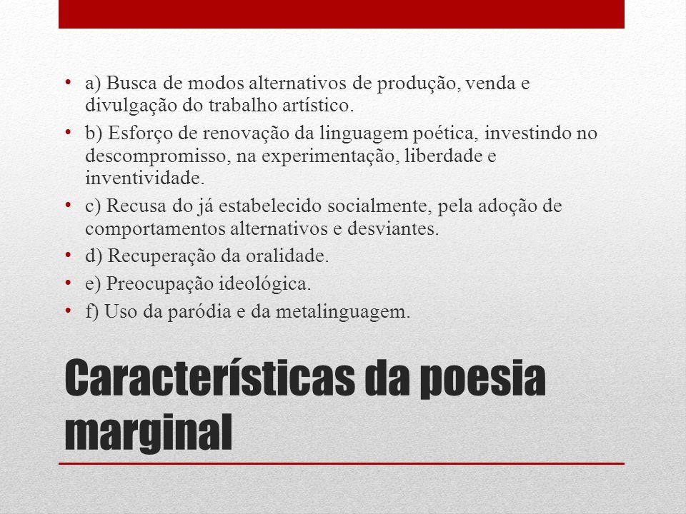 Características da poesia marginal