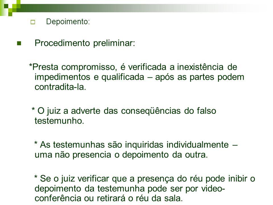 Procedimento preliminar: