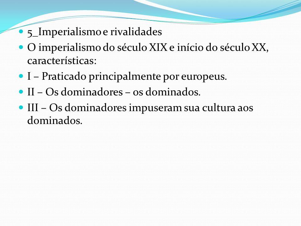 5_Imperialismo e rivalidades