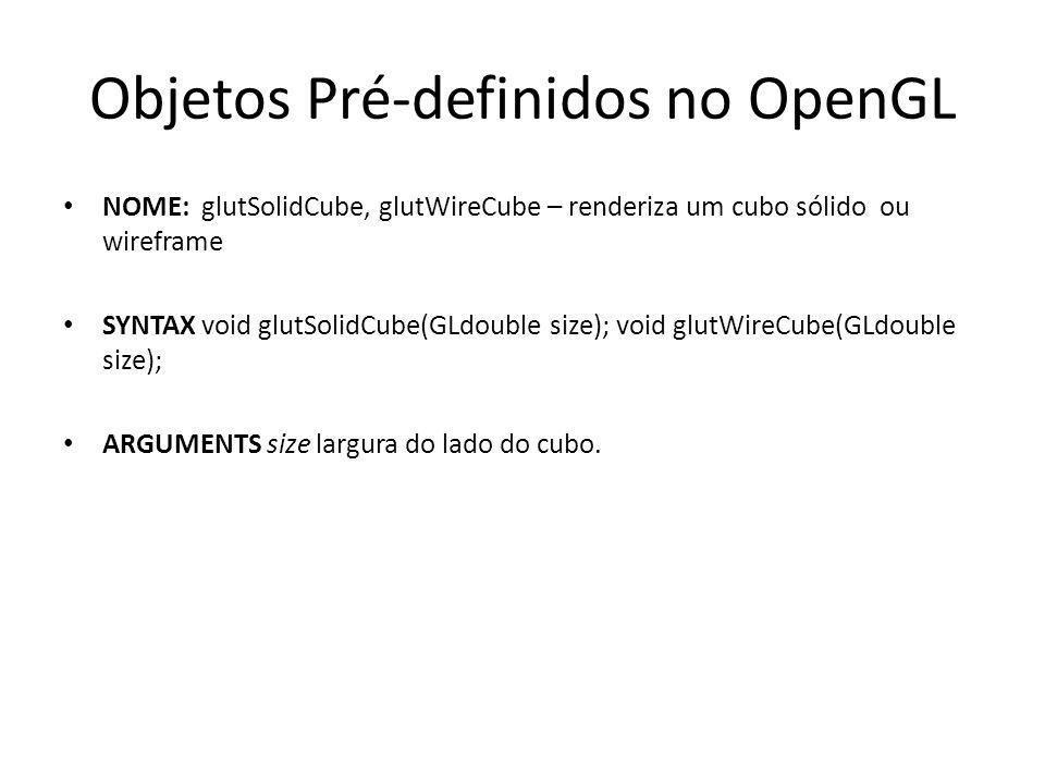 Objetos Pré-definidos no OpenGL