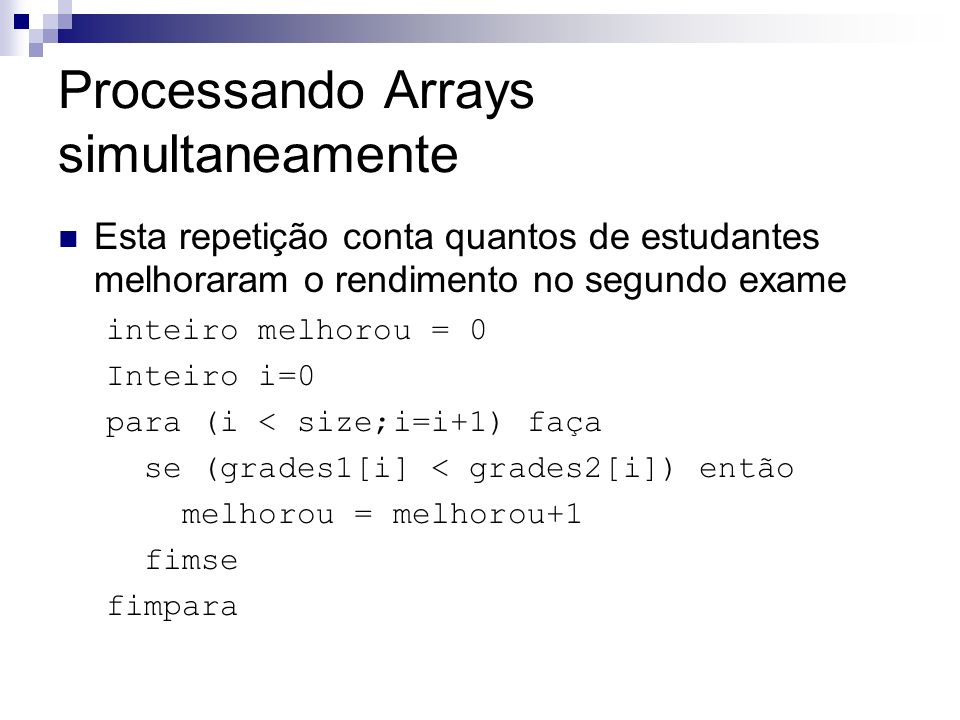 Processando Arrays simultaneamente