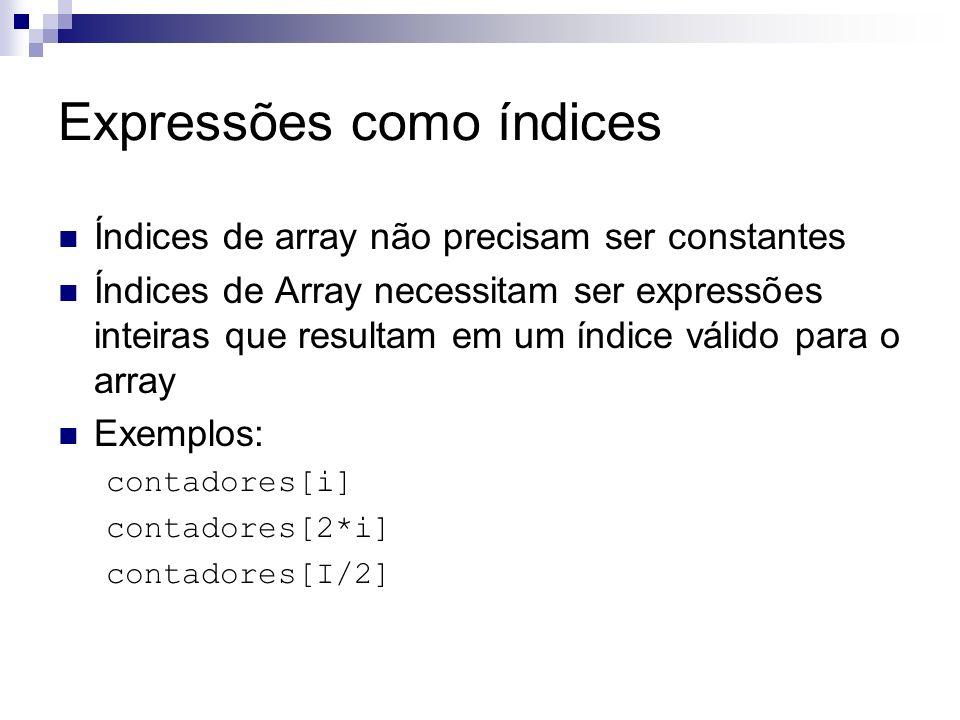 Expressões como índices