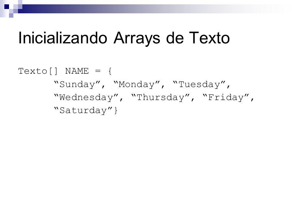 Inicializando Arrays de Texto
