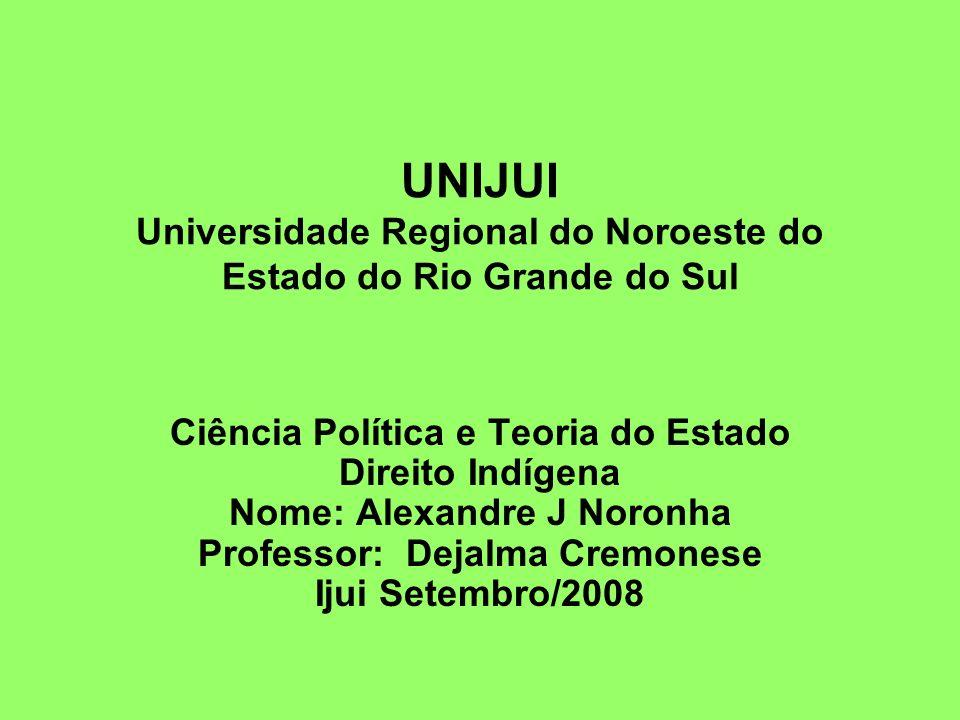UNIJUI Universidade Regional do Noroeste do Estado do Rio Grande do Sul