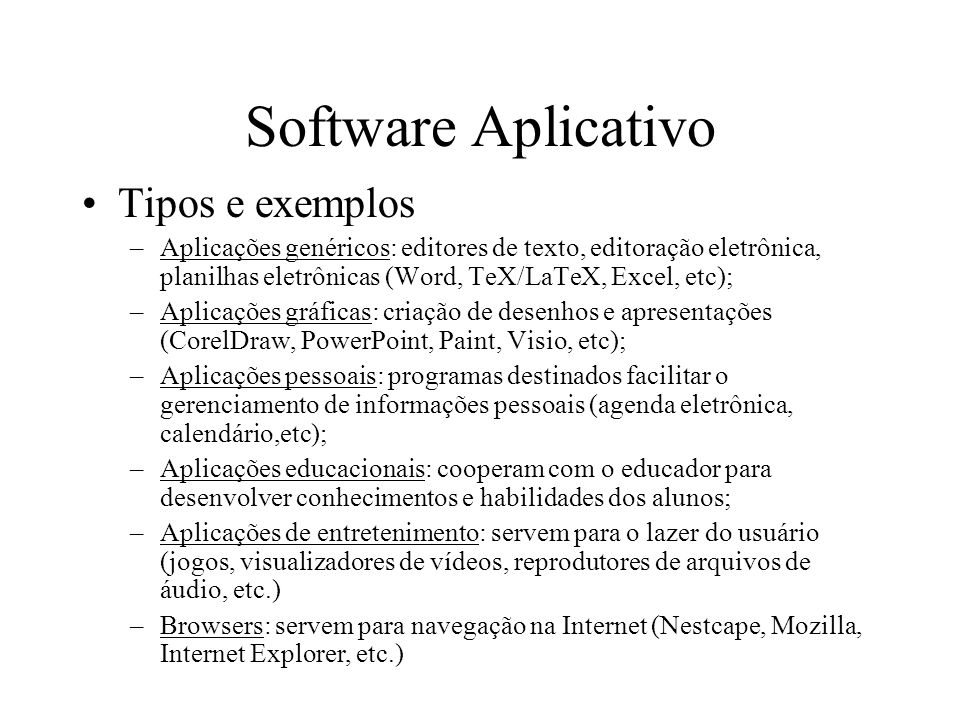 Software Aplicativo Tipos e exemplos