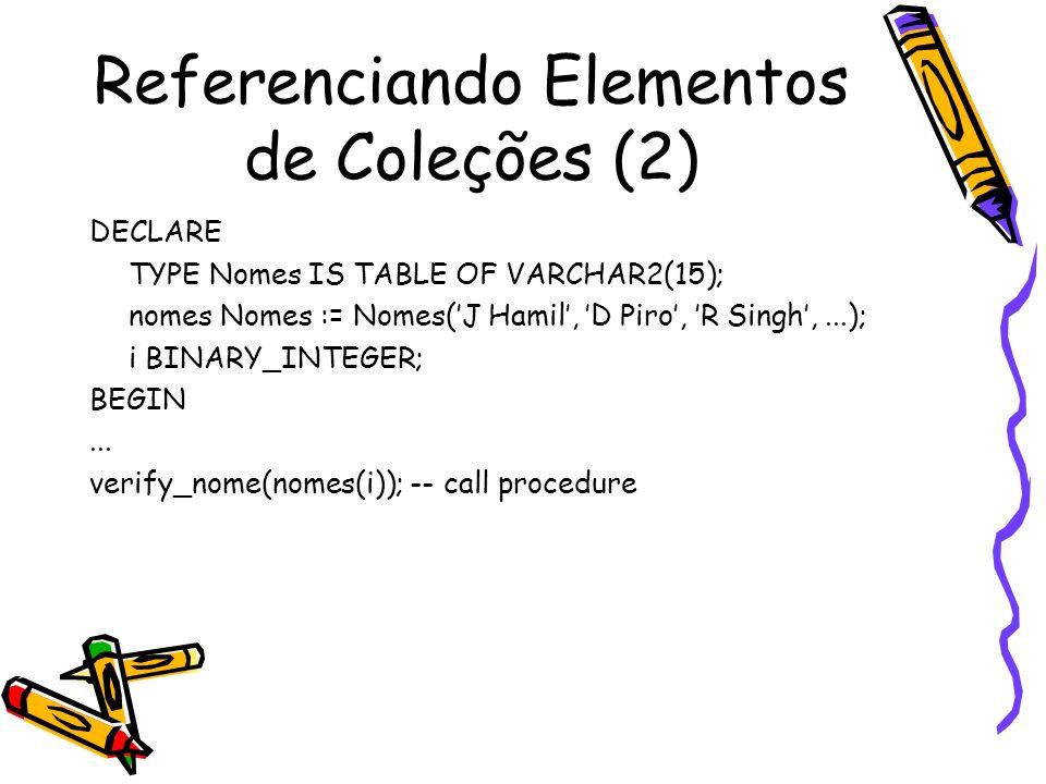 Referenciando Elementos de Coleções (2)