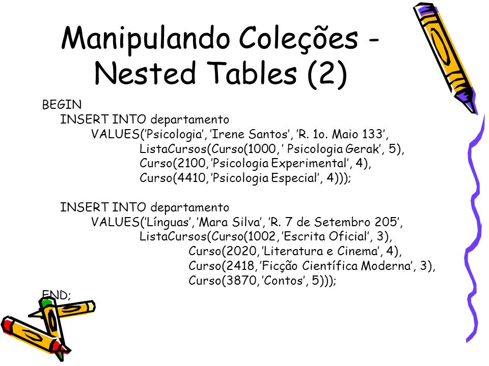 Manipulando Coleções - Nested Tables (2)