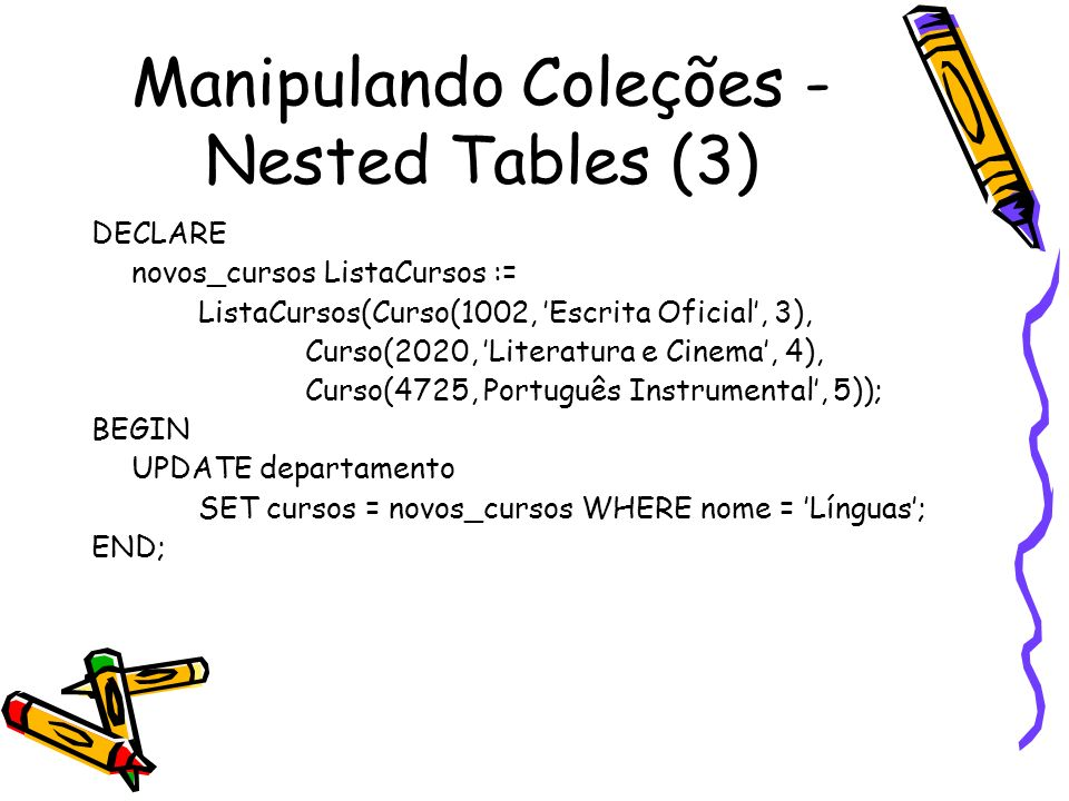 Manipulando Coleções - Nested Tables (3)