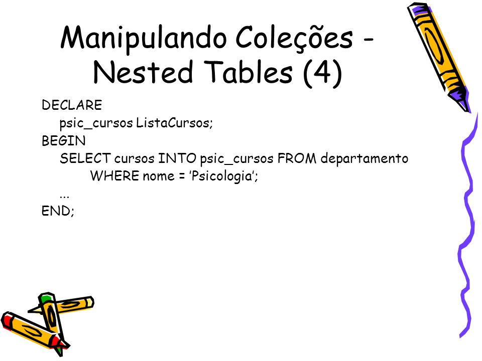 Manipulando Coleções - Nested Tables (4)
