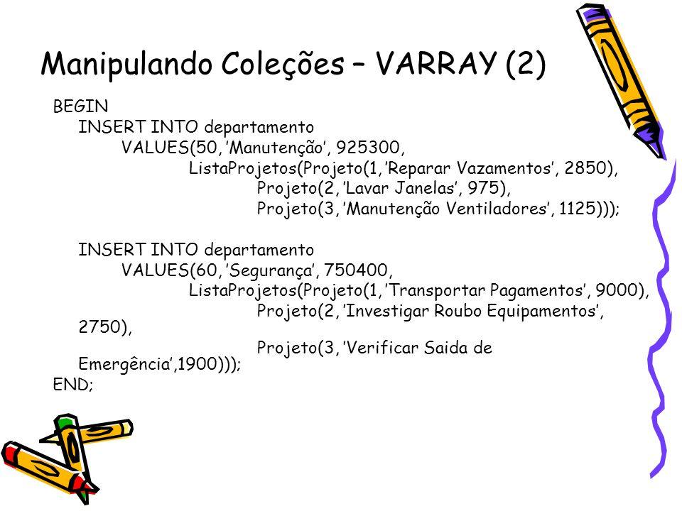 Manipulando Coleções – VARRAY (2)