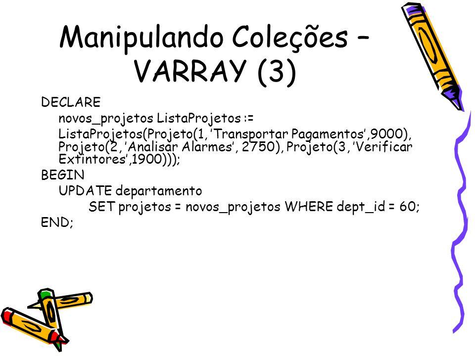 Manipulando Coleções – VARRAY (3)