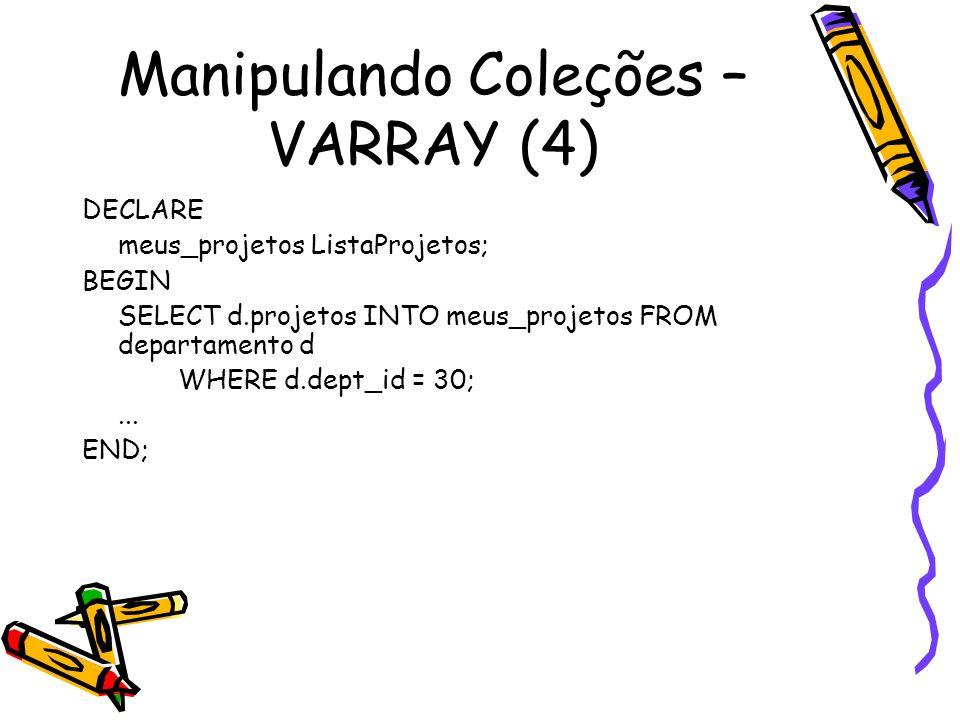 Manipulando Coleções – VARRAY (4)