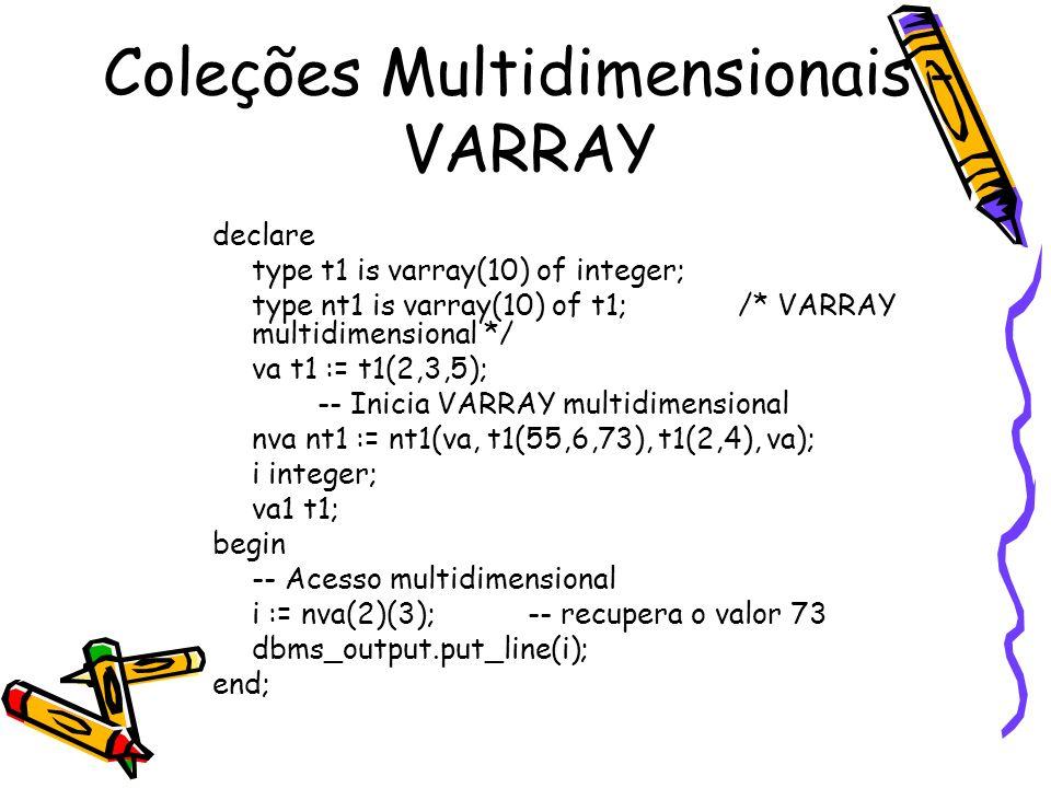 Coleções Multidimensionais - VARRAY
