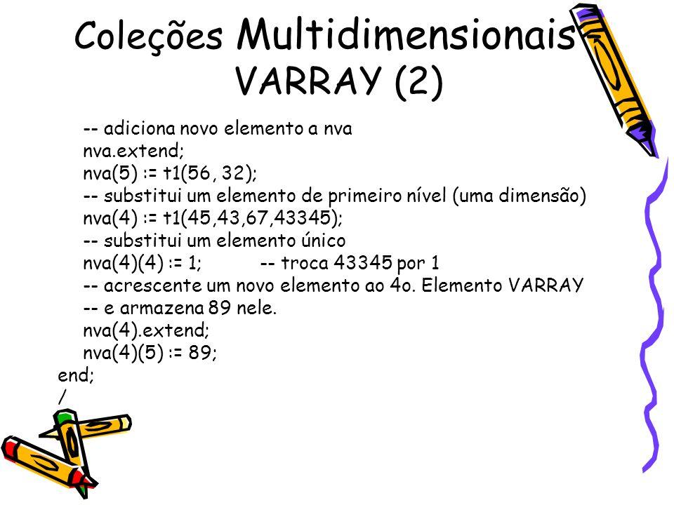 Coleções Multidimensionais – VARRAY (2)