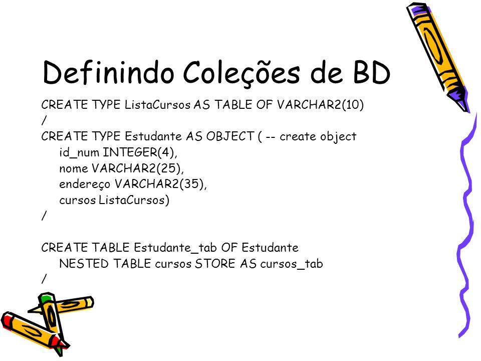 Definindo Coleções de BD
