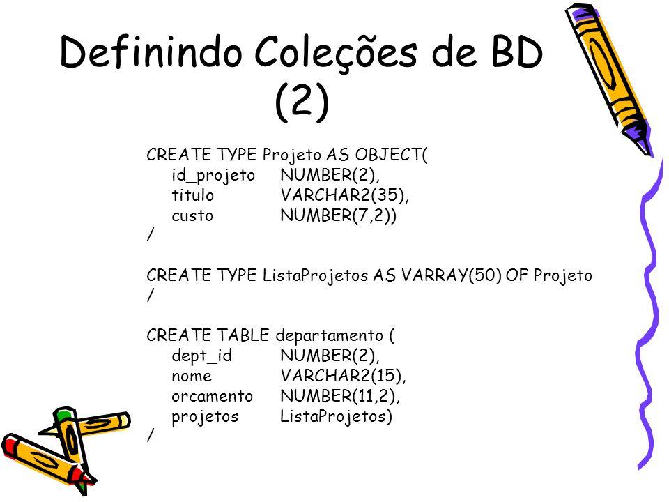 Definindo Coleções de BD (2)