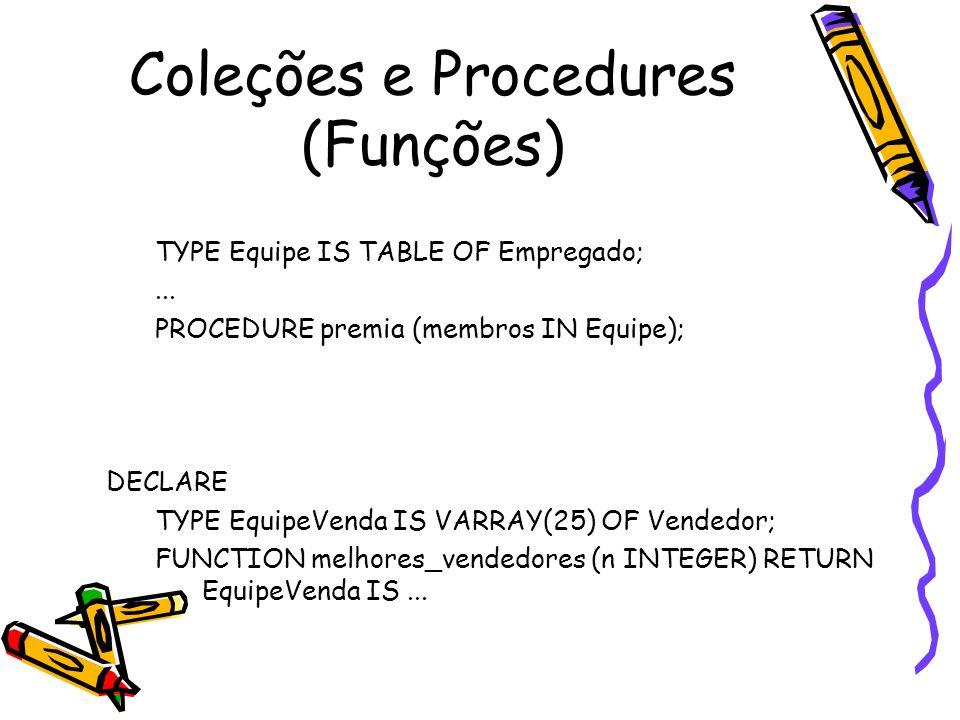 Coleções e Procedures (Funções)