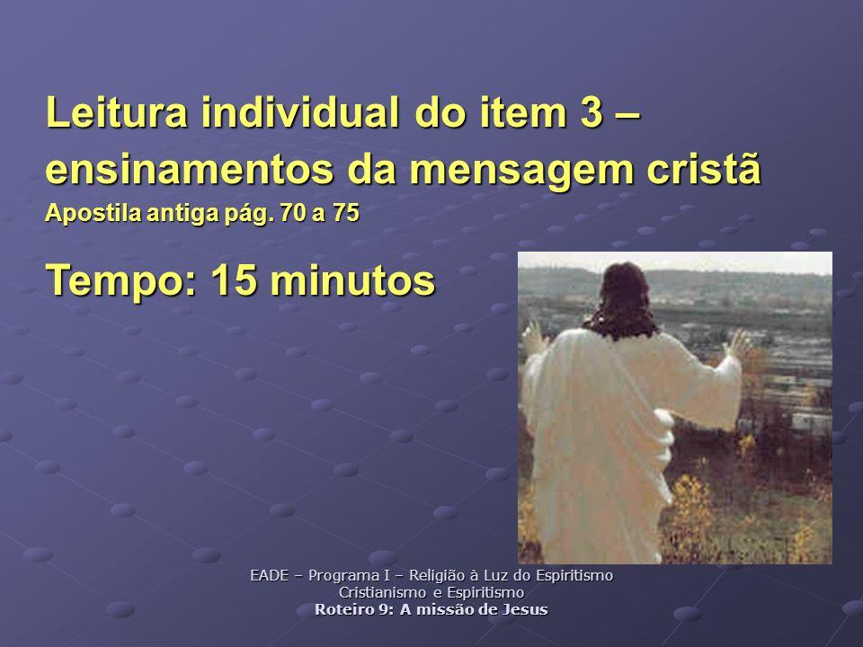 Leitura individual do item 3 – ensinamentos da mensagem cristã